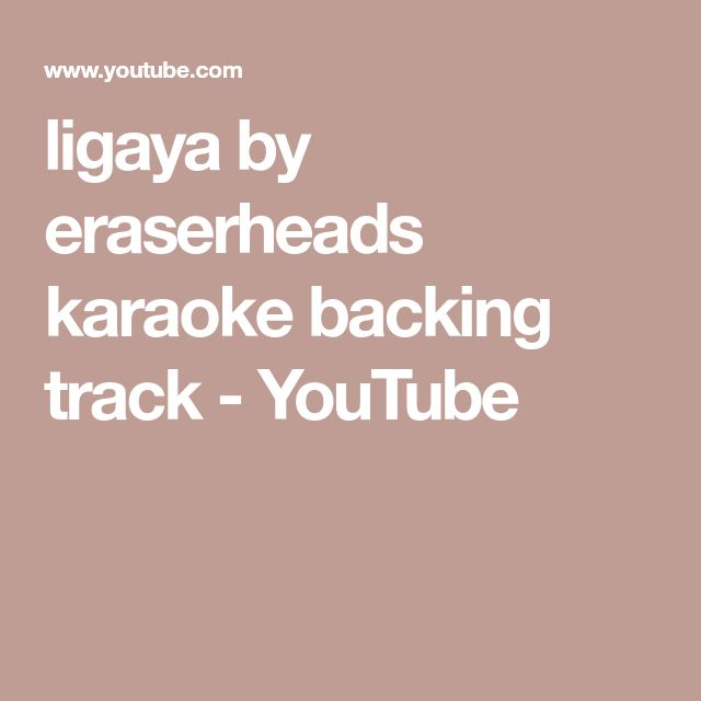 ligaya by eraserheads karaoke backing track - YouTube