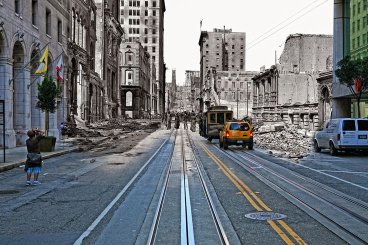 San Francisco After the Earthquake and Today
