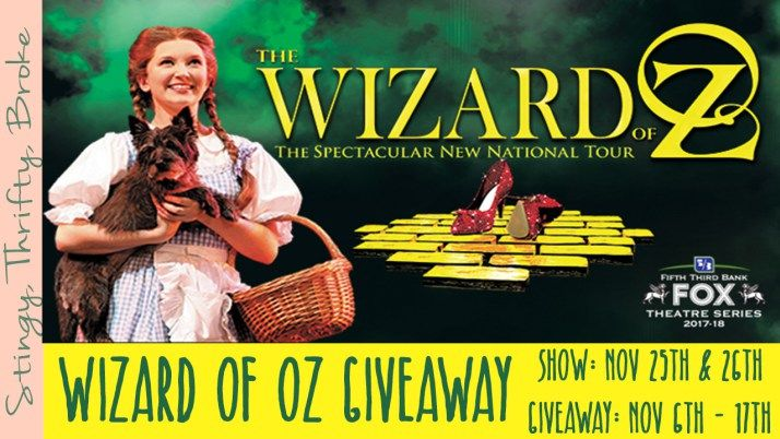 Wizard of Oz Ticket Giveaway ~ Ends 11/17/17 - SaraLee's Deals Steals & Giveaways