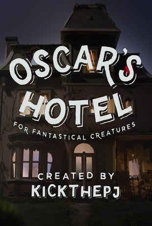 Assista a Oscar's Hotel for Fantastical Creatures Online | Vimeo On Demand