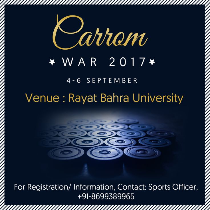 #CarromWar2017 Inter-School #CarromCompetition is being organized at the #University campus from 4th to 6th September, 2017.  Any guess that who will be crowned the #Carrom #Champions?  For Registration and other details, one can contact: Sports Officer at +91-8699389965  #RayatBahraUniversity #RBU #RayatBahra #SportsCompetition #Chandigarh #Mohali #Kharar