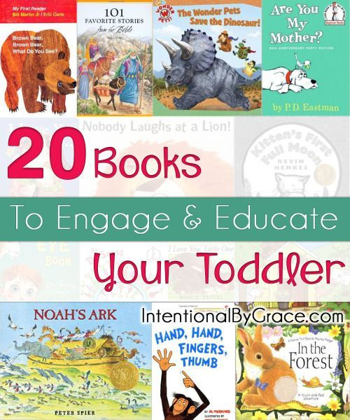 20 Books to Engage and Educate Your Toddler - great list of children's books!