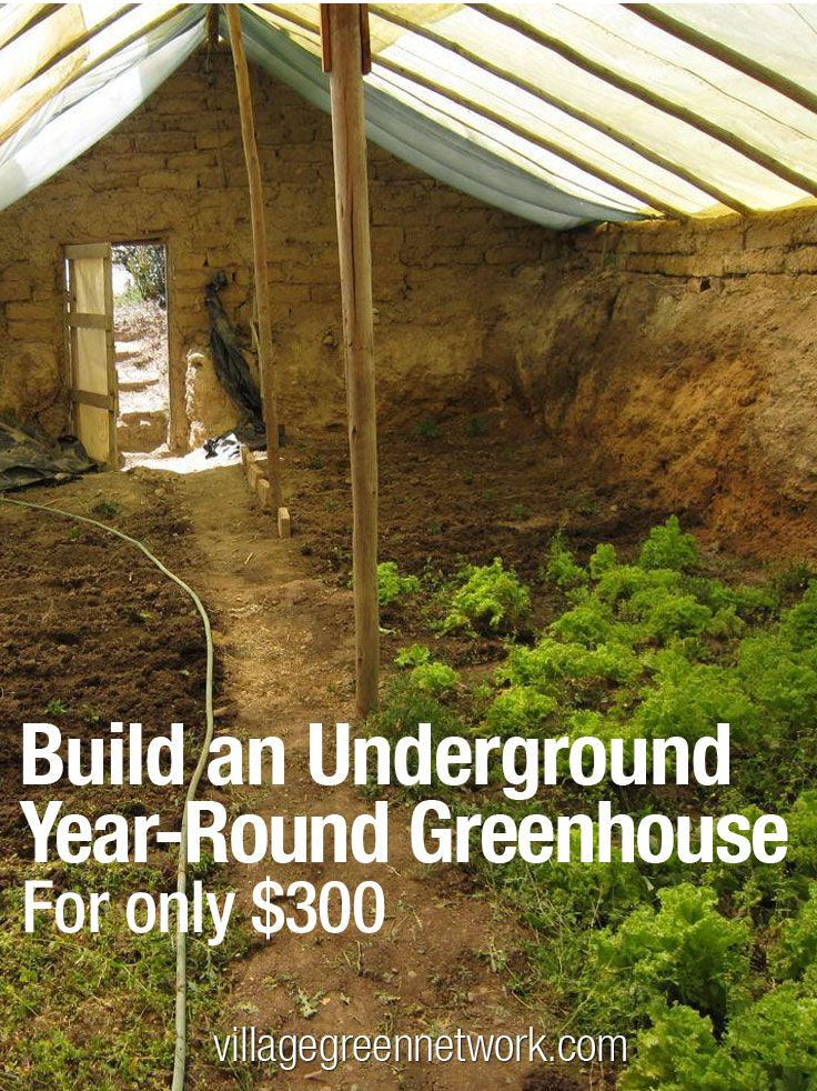 Build an Underground Year-Round Greenhouse for Only $300 — And Grow Food All Year Long. Maybe spend a bit more and make it neater!