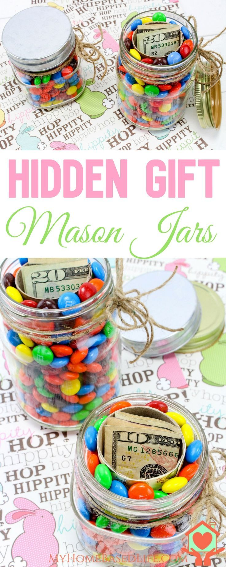 Perfect Gift Idea for all ages!  Hidden Gifts In a jar!  #eastergift | #christmasgift | #graduationgift | #birthdaygift via @myhomebasedlife