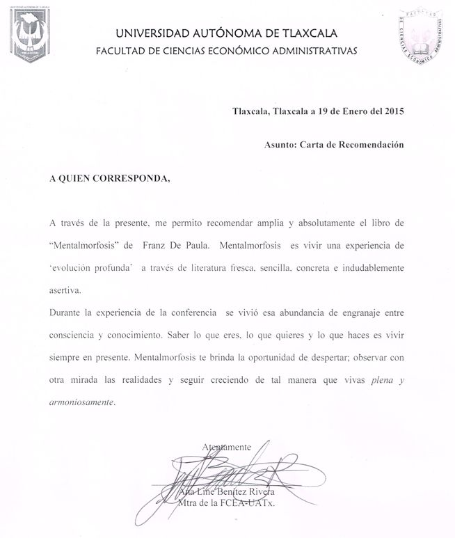 Carta de recomendación de la Maestra Ana Line Benítez, de la Facultad de Ciencias Económico Administrativas de la Universidad de Tlaxcala. Enormemente agradecidos por su invitación y por una experiencia inolvidable.