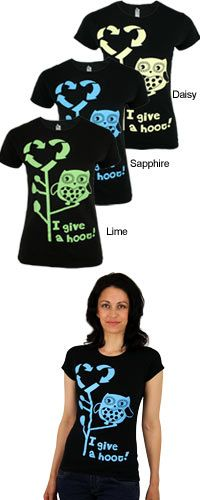 I Give a Hoot Tee at The Rainforest Site. I love these, but unfortunately they don't come in larger bust size.