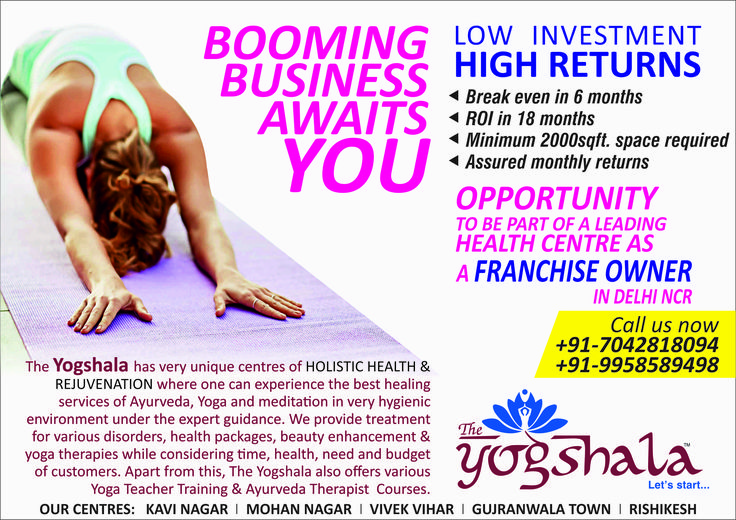 "Namo Gange Namaskar! Start your own business as franchise owner of India's top leading Health Centre, ""The Yogshala"" in Delhi/NCR. Call @ +91-9958589498 (Mr. Anshul Aggarwal) for more information. http://www.theyogshala.com #TheYogshala #HealthWellnessBusiness #Franchise #DelhiNCR ##TheYogshalaFranchise"