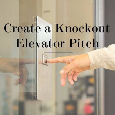 Take #networking potential to a new level by utilizing these 7 #tips for creating a #knockout elevator pitch.