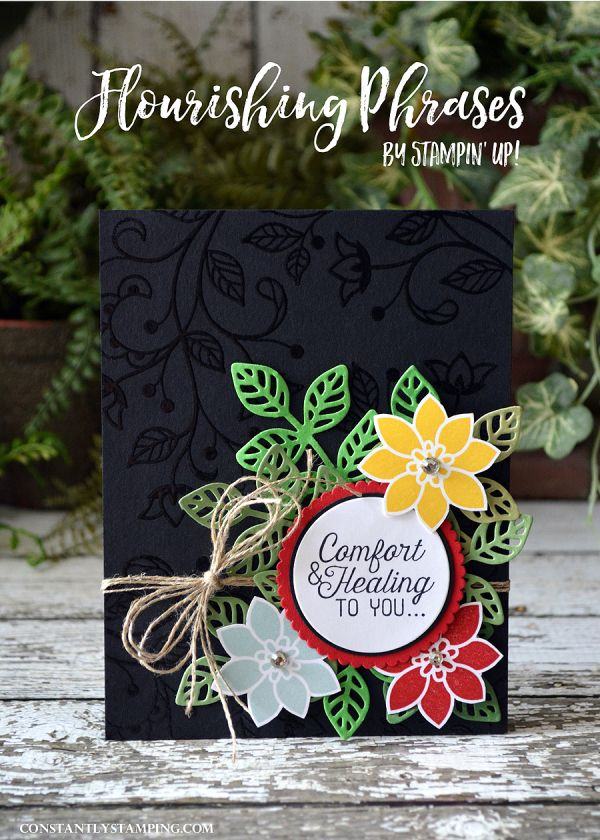 Constantly Stamping: Artisan Design Team Blog Hop...Flourishing Phrases