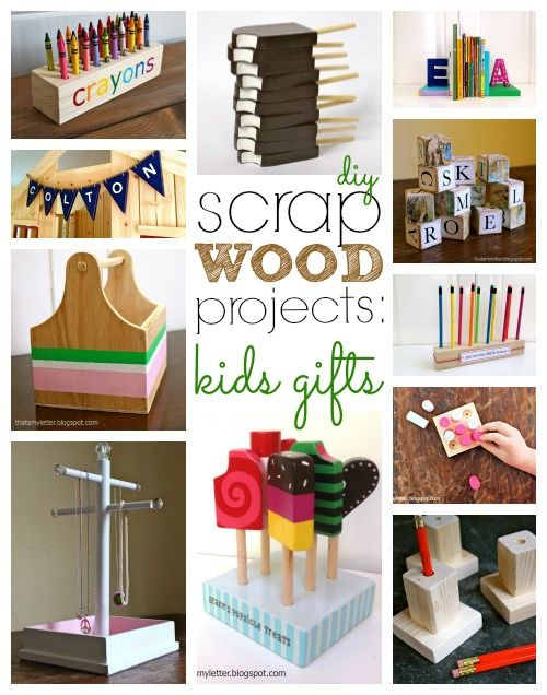 """S"" is for Scrap Wood Projects: Kids Gifts"