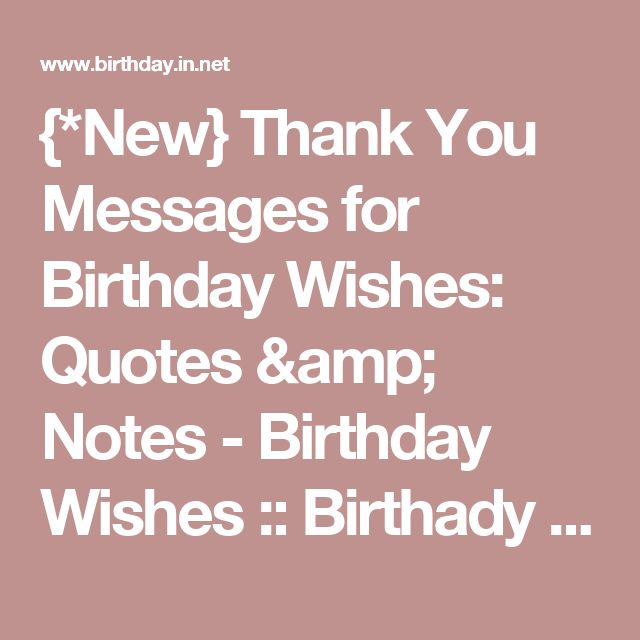 25+ Best Ideas About Thanks For Birthday Wishes On