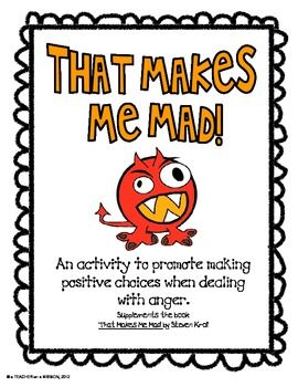 FREEBIE! This anger management activity connects to the book, That Makes Me Mad, by Steven Kroll.