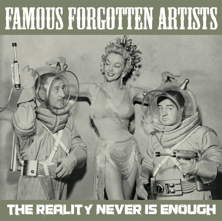 The reality never is enough | Famous Forgotten Artists
