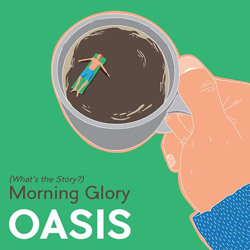 Oasis - (What's the Story) Morning Glory? - All content copyright 2016, Federico Gastaldi. All rights reserved. illustration, music, cover, album, conceptual, graphic, design, coffee, relax, chill, Federico Gastaldi, Salzmanart.com