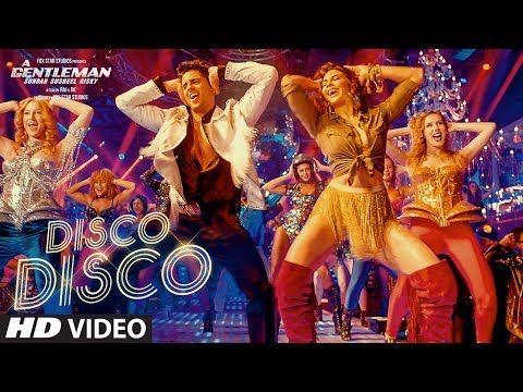 Disco Disco: A Gentleman - Sundar, Susheel, Risky | Sidharth,Jacqueline | Sachin-Jigar|Benny,Shirley - YouTube