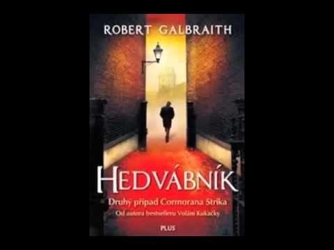 Robert Galbraith Hedvábník část 2 3 AudioKniha - YouTube