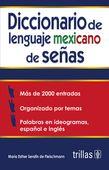 LIBROS TRILLAS: DICCIONARIO DE LENGUAJE MEXICANO DE SEÑAS