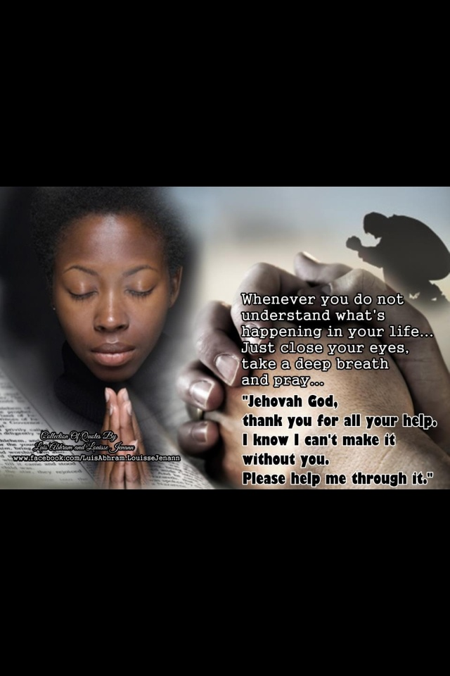 Just #pray to #Jehovah.