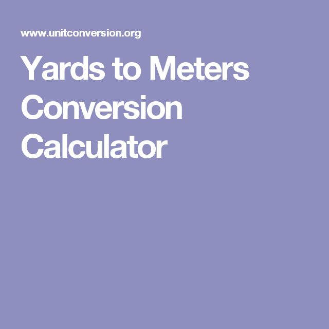 Yards to Meters Conversion Calculator