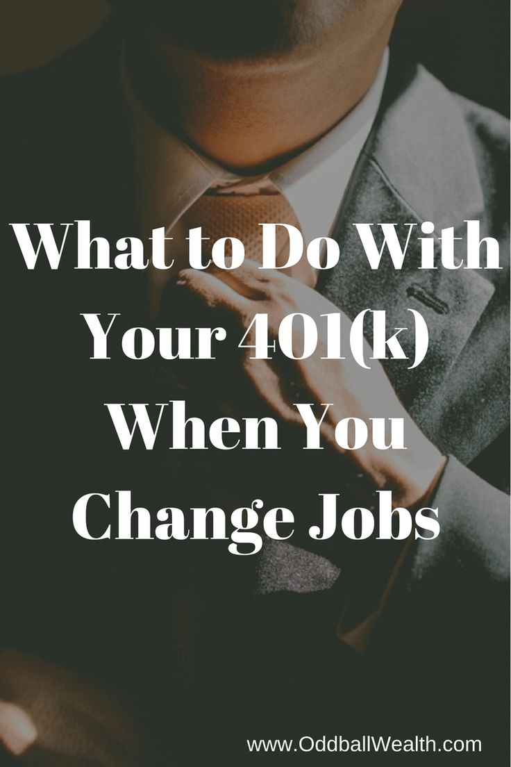 What to Do With Your 401(k) When You Change Jobs