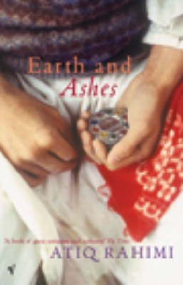 Earth And Ashes - Atiq Rahimi - a book translated to English