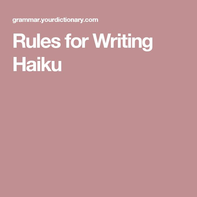 Rules for Writing Haiku