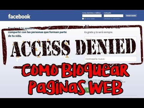 COMO BLOQUEAR PAGINAS WEB SIN PROGRAMAS | NOVEDADES TECNOLÓGICAS - YouTube