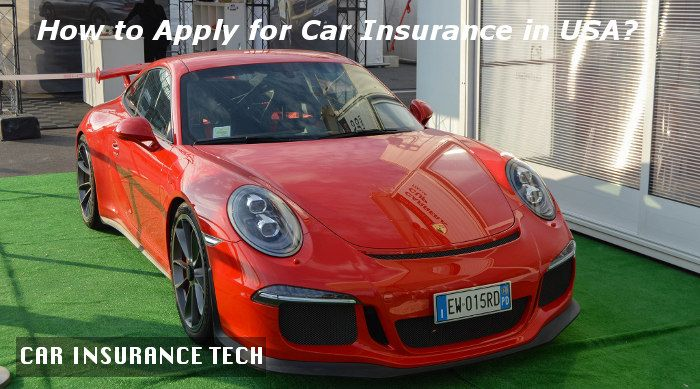 How to Apply for Car Insurance in USA