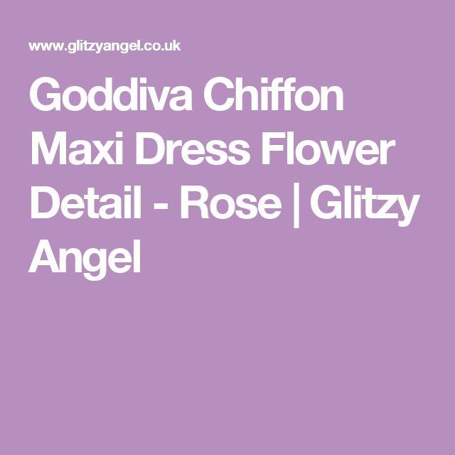 Goddiva Chiffon Maxi Dress Flower Detail - Rose | Glitzy Angel
