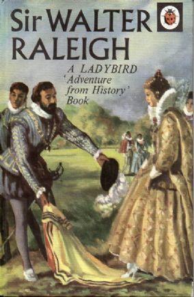 SIR WALTER RALEIGH Vintage Ladybird Book Adventures from History Series 561 Matt Hardback 1967