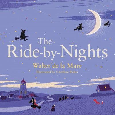 The Ride-by-nights by Walter de la Mare.