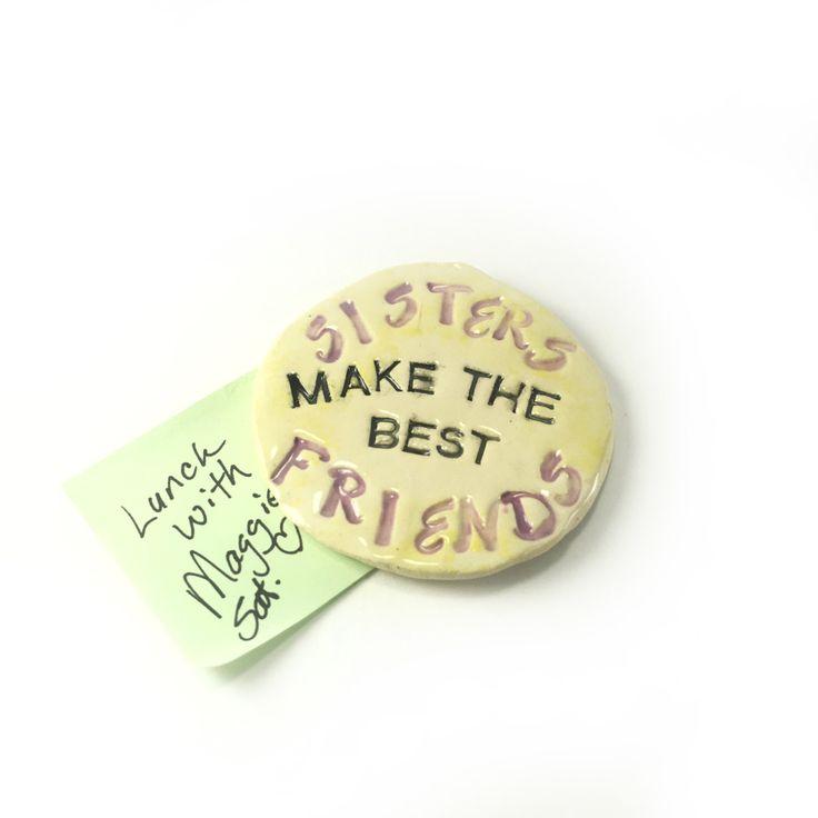 Fridge Magnet. Ceramic Magnet. Sisters Magnet. Sister Friend. Gift for Sister. I Love My Sister. Hand Made Clay Magnet. Fridge Ornament. by FaeGartenClay on Etsy