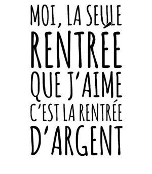 personnaliser tee shirt La rentrée d'argent