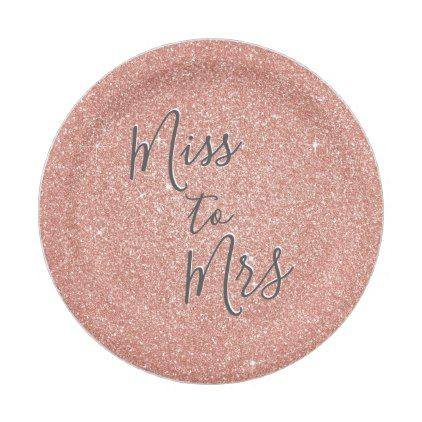 Miss to Mrs Bridal Shower Party Rose Gold Glitter Paper Plate - bridal shower gifts ideas wedding bride