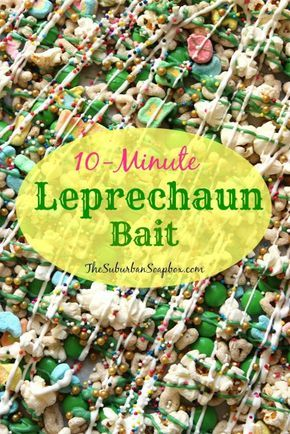 Once you build your Leprechaun Trap, you'll need this amazingly addictive Leprechaun Bait to lure him in. Ready in 10 minutes! | The Suburban Soapbox