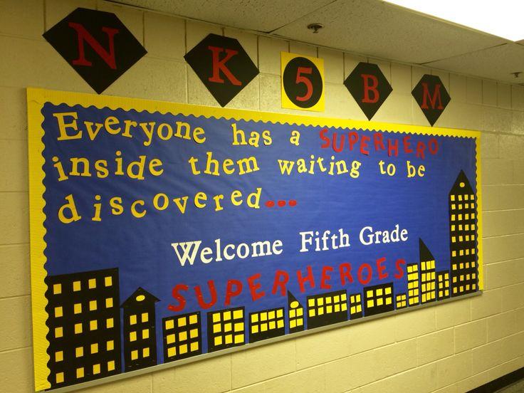 Superhero bulletin board for fifth grade.