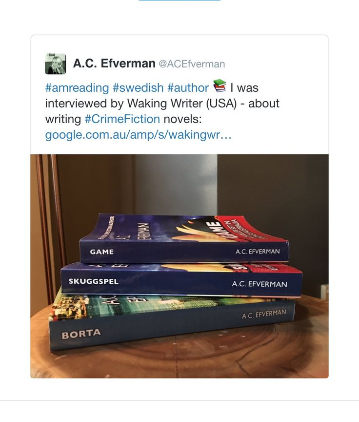 Interview with Swedish crime fiction author A.C. Efverman, by Waking Writer (USA).