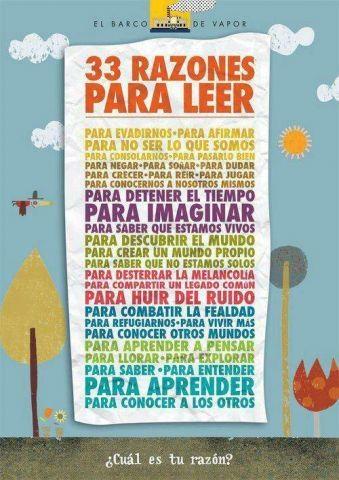 33 razones para leer -  ¿Cuál es tu razón? En español.