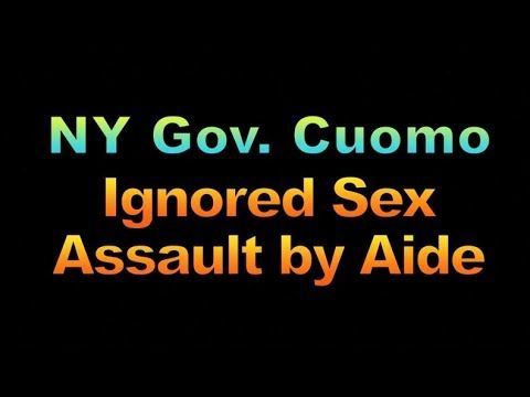 NY Gov.  Cuomo Ignored Sex Assault  by Aide, 1896