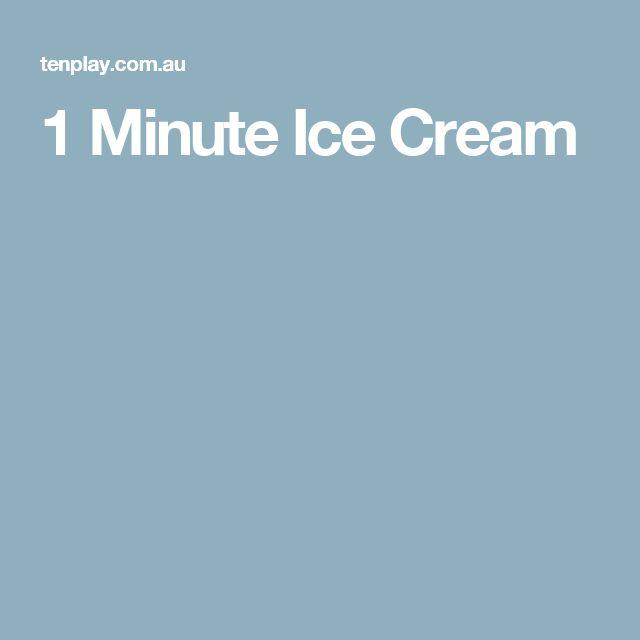 1 Minute Ice Cream