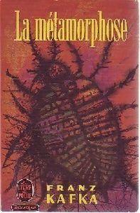 La métamorphose - Franz Kafka . Traduction Alexandre Vialatte .