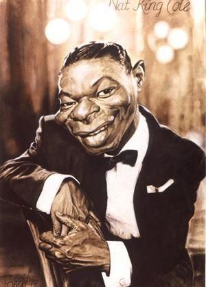 Nat King Cole........WHAT ABSOLUTELY BEAUTIFUL VOICE........HE NOW SINGS IN THAT GREAT CELESTIAL CHOIR---- WAY UP THERE..........ccp