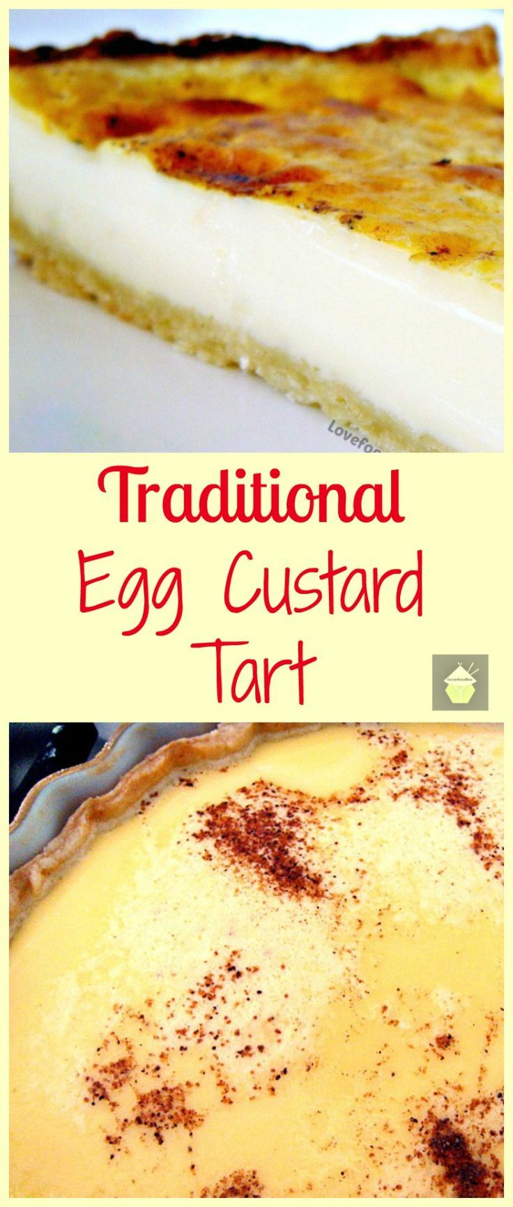Traditional Egg Custard Tart: Perfect Easter dessert with a lovely home made pastry and a very silky smooth filling. Serve warm or chilled...You can also make mini ones in a muffin pan if you prefer!