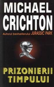 Prizonierii timpului, de Michael Crichton http://scrieliber.ro/lectura-prizonierii-timpului-michael-crichton/