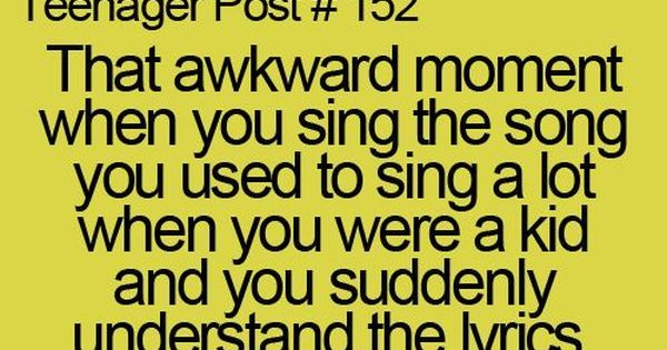 Teenager Post 101 - 200 | Teenagers, Lyrics and Teenager posts