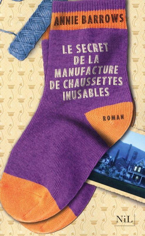Le secret de la manufacture de chaussettes inusables - Annie Barrows**** Un petit air de Jane Eyre et de Ne tirez pas sur l'oiseau moqueur. Un bijou !