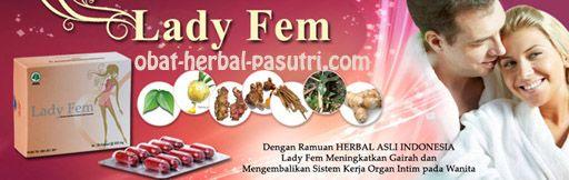 LADYFEM adalah ramuan herbal yang mengembalikan sistem kerja organ intim wanita, merapatkan mengharumkan segar dan memperbaiki libido, menambah gairah hubungan intim.