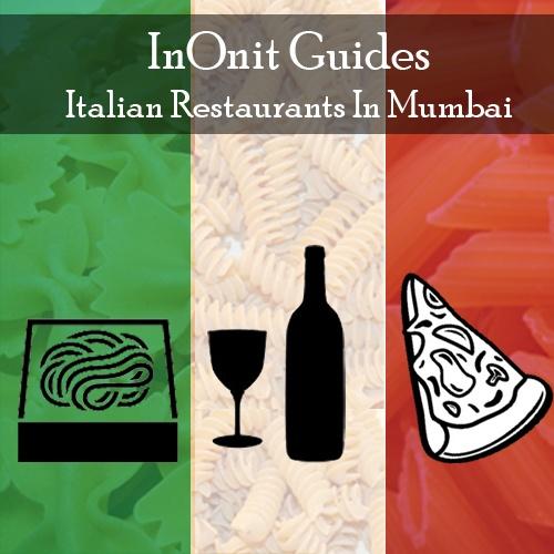 Don Giovanni, Mezzo Mezzo, Serafina. Get a guide to some of the best restaurants serving delicious Italian cuisine in Mumbai.