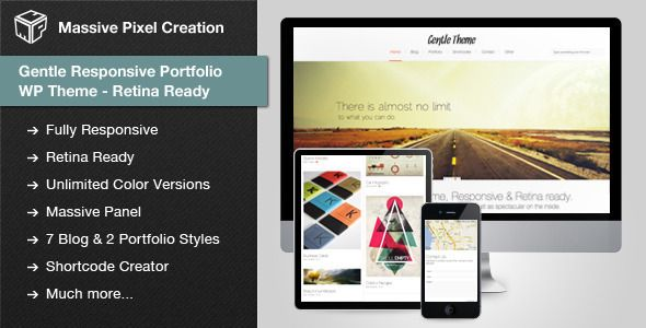 GENTLE V1.0.8 RESPONSIVE PORTFOLIO WP THEME RETINA READY FULL DOWNLOAD Gentle is a advanced portfolio Theme. Easy to setup, enhanced with Massive Panel and customshortcode wizard which makes adding shortcodes extremely easy.