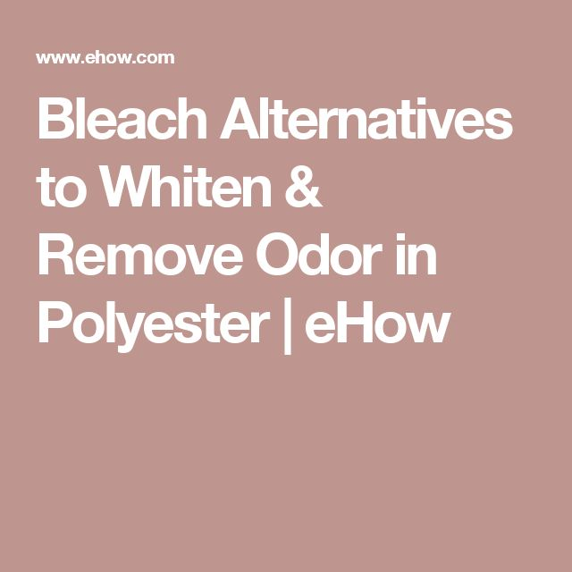 Bleach Alternatives to Whiten & Remove Odor in Polyester | eHow